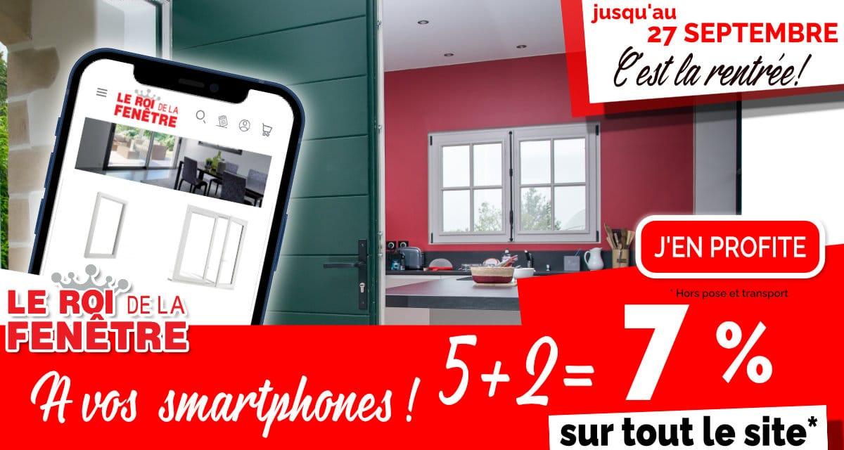 C'est la rentrée !  A vos smartphones : 5 + 2 = 7 % sur tout notre site !*